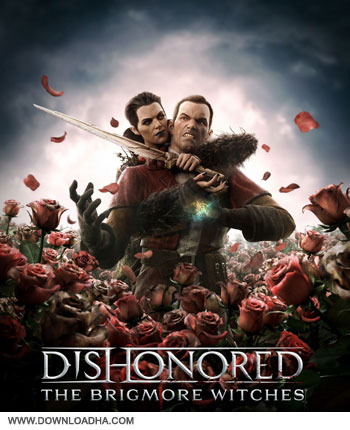 The Brigmore Witches pc cover small دانلود DLC بازی Dishonored: The Brigmore Witches DLC