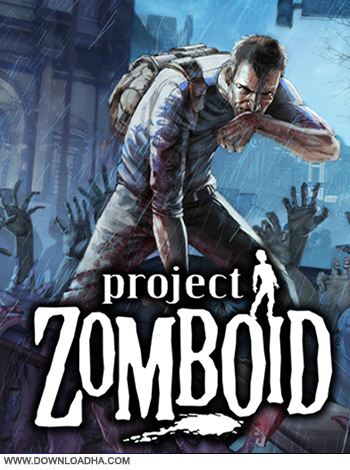 Project Zomboid Early Access pc cover دانلود بازی Project Zomboid Early Access برای PC